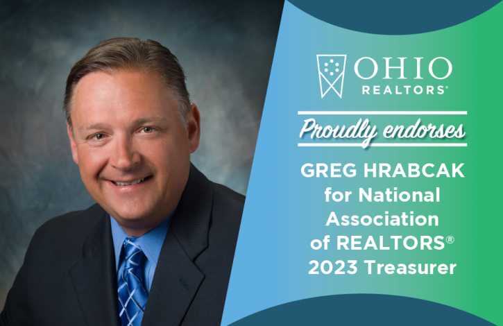 Ohio REALTORS strongly supports REALTOR Greg Hrabcak for NAR 2023 Treasurer
