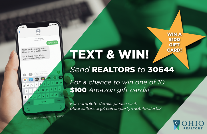 Text REALTORS to 30644 for a chance to win big!